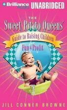 The Sweet Potato Queens' Guide to Raising Children for Fun and Profit Audio Book