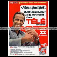 GUY LUX & TELE GADGET 1971 - Pub / Publicité / Advert Ad #A708
