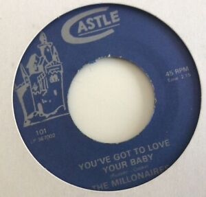 The Millonaires - You've Got To Love Your Baby