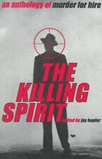 The Killing Spirit : An Anthology of Murder for Hire (1998, Paperback)