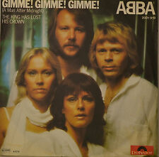 """ABBA GIMME! gimme! gimme THE KING HA LOST HIS CROWN Single 7"""" (H714)"""