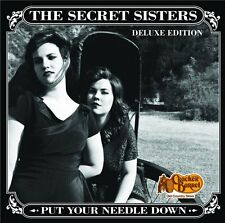 THE SECRET SISTERS Put Your Needle Down [CRACKER BARREL-EXCLUSIVE CD, 2014] NEW!