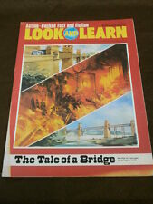 LOOK and LEARN #643 - THE TALE OF A BRIDGE - MAY 11 1974