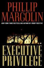 Executive Privilege: A Novel by Margolin, Phillip  (Like New)
