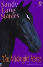 The Midnight Horse (Sandy Lane Stables) by Bates, Michelle