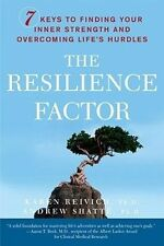 The Resilience Factor: 7 Keys to  Finding Your Inner Strength and Overcoming Lif