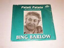 "BING BARLOW - Patati Patata - Dutch 7"" Juke Box vinyl single"