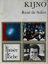 Kijno par René de Solier Edité par Le Musée de Poche Paris 1972