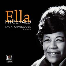 Live at Chautaqua by Ella Fitzgerald Volume 1 (CD, Oct-2015, Dot Time Records)