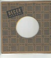 COMPANY SLEEVE 45-  DECCA RECORDS- BLACK ON LIGHT BROWN SLEEVE