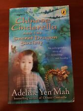 Chinese Cinderella and the Secret Dragon Society: By the Author of Chinese Cind…