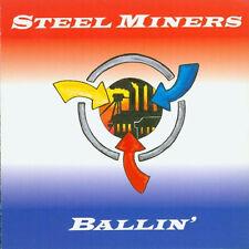 STEEL MINERS Ballin' LP . radio birdman hellacopters mc5 sonic rendezvous band