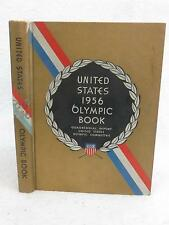 UNITED STATES 1956 OLYMPIC BOOK Quadrennial Report U. S. Olympic Committee