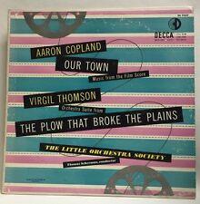 Virgil Thomson Aaron Copland Our Town The Plow That Broke The Plains DeccaDL7527
