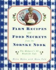 Farm Recipes and Food Secrets from the Norske Nook: The Midwest's #1 Roadside Ca