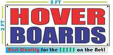 HOVER BOARDS Banner Sign NEW Size Best Quality for The $