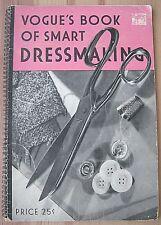 Vintage 1938 Vogue's Book of Smart Dressmaking--Conde Nast Publications