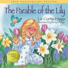 The Parable Of The Lily - Acceptable - Higgs, Liz - Hardcover