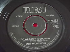 """Bow Wow Wow~Go Wild In The Country [7""""@45] 1982"""