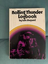Rolling Thunder Logbook by Sam Shepard-First Edition 1977