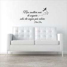 wall sticker frase peter pan non smettere mai di sognare adesivo murale 2