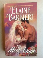 To meet again by Elaine Barbieri, historical romance, english, LiRo, Love