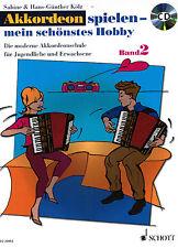 Akkordeon Noten : Akkordeon spielen mein schönstes Hobby 2 -  SCHULE Kölz