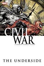 Marvel Civil War: The Underside Hardcover NM 1st