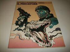 GLI ALBI DI ORIENT EXPRESS N.3.ROTUNDO&BARREIRO:IL PESCATORE.ISOLA TROVATA.1984