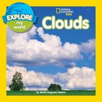 Explore My World Clouds (National Geographic Kids: Explore My World)  Good