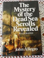 THE MYSTERY OF THE DEAD SEA SCROLLS REVEALED BY JOHN ALLEGRO HARDCOVER 1981