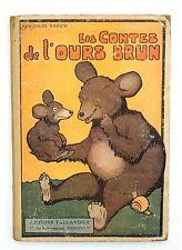 RABIER. Les contes de l'ours brun. Tallandier sd