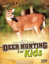 DEER HUNTING FOR KIDS - CHANDLER, MATT - NEW PAPERBACK BOOK