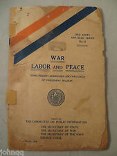 Vintage 1918 War Labor and Peace - Writings of President Wilson Booklet