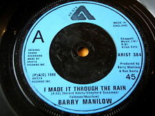 "BARRY MANILOW - I MADE IT THROUGH THE RAIN  7"" VINYL"