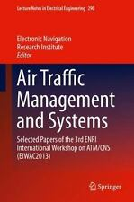Air Traffic Management and Systems : Selected Papers of the 3rd ENRI...