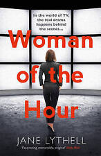 Woman of the Hour by Jane Lythell Paperback Book Books Novel New A11 LL220