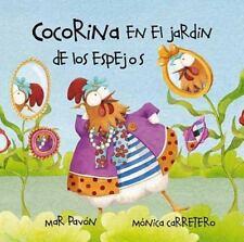 Cocorina: Cocorina en el Jardin de los Espejos by Mar Pavón, Mar Pavón...