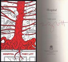 Toby Litt - Hospital - Signed - 1st/1st