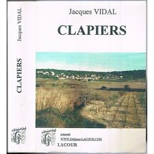 CLAPIERS de Jacques VIDAL Village de l'Hérault Compoix Seigneur Justice Guerres