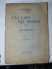MAZZONI Giorgio, Una casa nel mondo. Frammenti. Torino, Ars et labor, (1928).