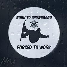 Nati per Snowboard costretti a lavorare Sport Estremo Auto Decalcomania Adesivo Vinile