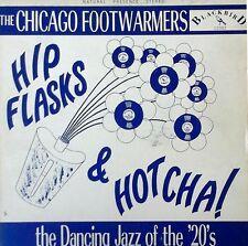 CHICAGO FOOTWARMERS - HIP FLASKS & HOTCHA / DANCING JAZZ OF 20'S - BLACKBIRD LP
