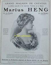 PUBLICITE MARIUS HENG POSTICHE LE SANS GENE CHEVEUX PERRUQUE DE 1909 FRENCH AD