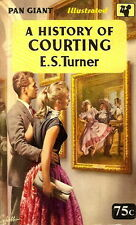 TURNER, E.S. - A HISTORY OF COURTING  Pan Giant X22, 1958