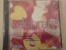 """""""Celebrate"""" Music For A Perfect Wedding By Classic Fm Promo CD. BRAND NEW SEALED"""