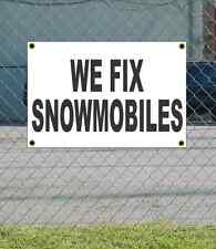 2x3 WE FIX SNOWMOBILES Black & White Banner Sign NEW Discount Size & Price