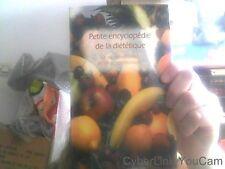 Petite encyclopedie de la dietetique Dr Jocelyne Oualid
