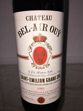 Bordeaux, Chateau Bel Air Ouy, Saint Emilion, Grand Cru     1985