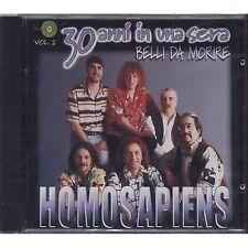 HOMO SAPIENS - 30 Anni in una sera Belli da morire vol. 2 CD 1998 SIGILLATO
